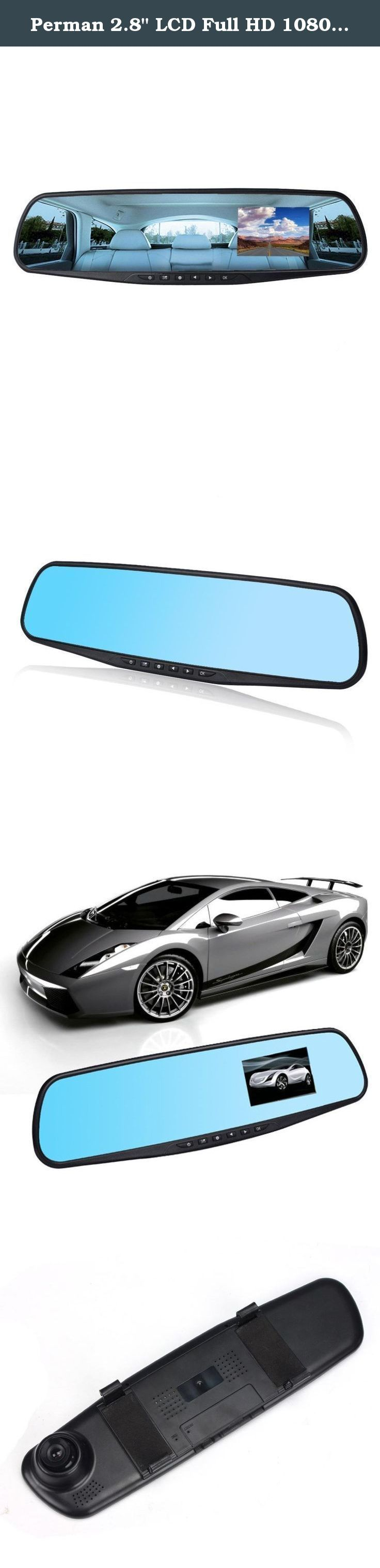 """Perman 2.8"""" LCD Full HD 1080P Auto Car DVR Vehicle Rearview Mirrors Camera Video Recorder Night Vision Dash Cam G-sensor 120°. Language : English / François / Española / Portuguese / Deutsch / Italian / Pyccknn / Traditional Chinese / Simplified Chinese / Japanese / Korean Power interface: 12-24V 2A Battery: Built-in 450mAh NOTE: 1. Please insert and format the TF card with the car camera at the first time. 2. Please connect the car camera to the cigarette charger when using it. 3. Please..."""