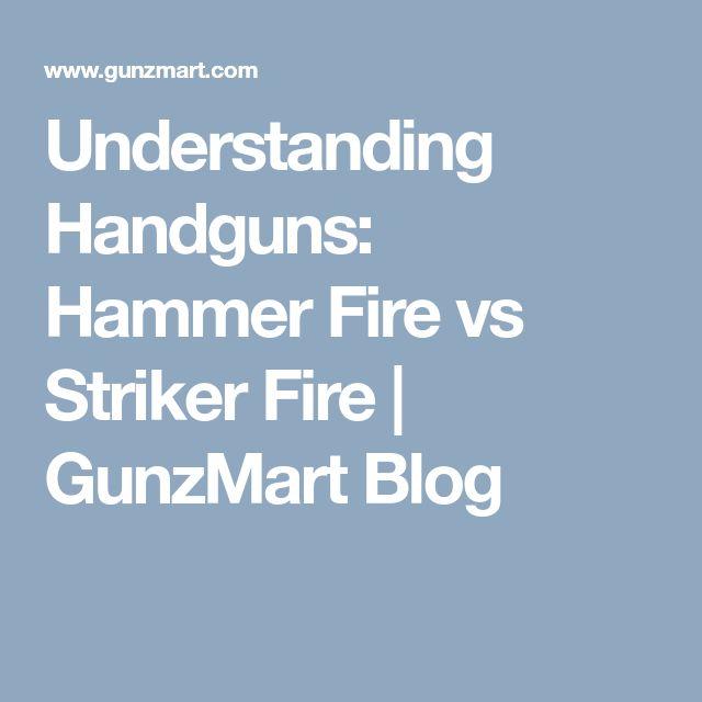 Understanding Handguns: Hammer Fire vs Striker Fire | GunzMart Blog