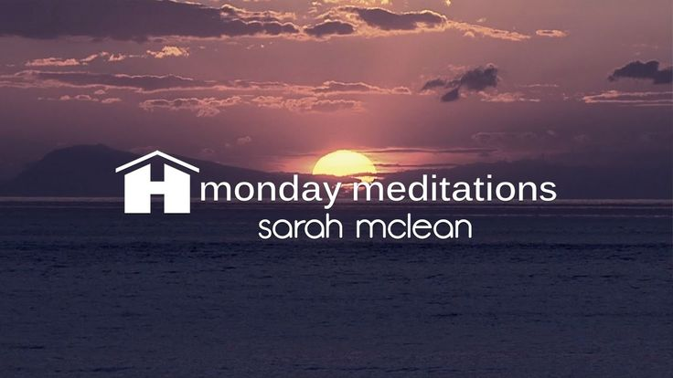 Love Yourself | Sarah McLean | Monday Meditation https://youtu.be/E20l9GzN-ZQ via @YouTube