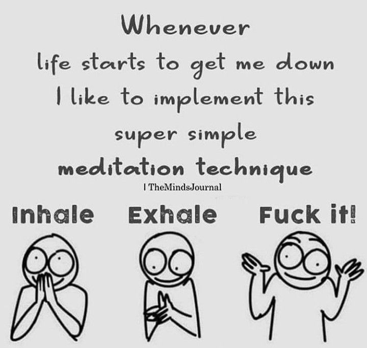 Meditation Funny Quotes Life Quotes Life Humor