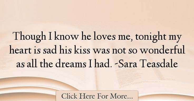 Sara Teasdale Quotes About Sad - 61136