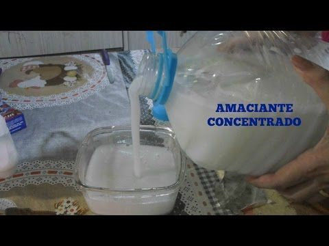 AMACIANTE CASEIRO CONCENTRADO - YouTube