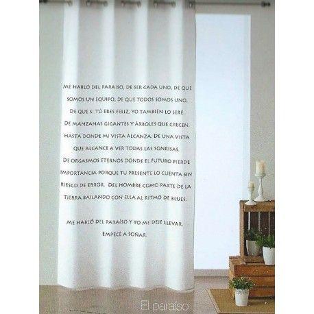 """Cortina El Paraiso. Motívate todas las mañanas """"Me habló del paraido, y yo me dejé llevar..."""" es el principio del texto que incluye la cortina confeccionada El Paraiso de la casa Mequierovivir. Sobre una tela blanca impoluta de algodón estas dulces palabras alegrarán cualquier hogar incluyendo las visitas, llenando de paz interior y alegría cualquier estancia de nuestro hogar."""