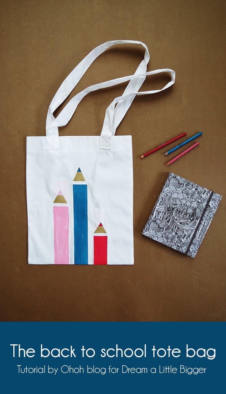 The back to school tote bag - Dream a Little Bigger