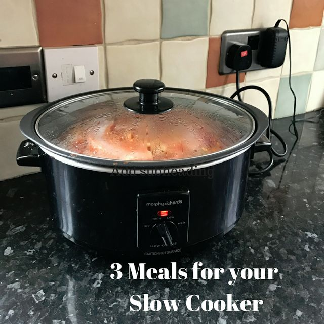 Food: Three Meals for your Slow Cooker