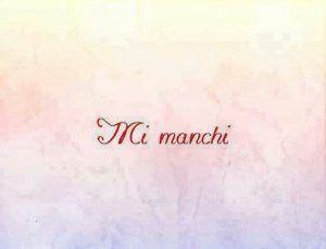 Mi Manchi..vorrei averti qui..ora ~ Il Magico Mondo dei Sogni