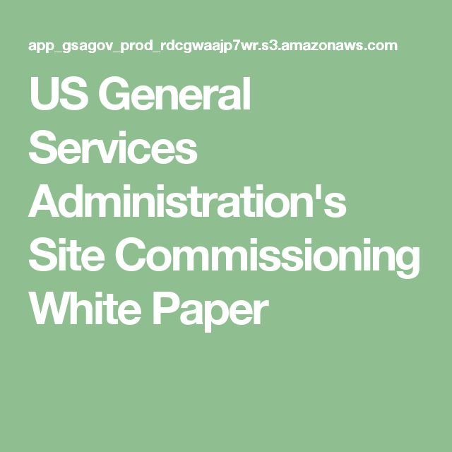 US General Services Administration's Site Commissioning White Paper