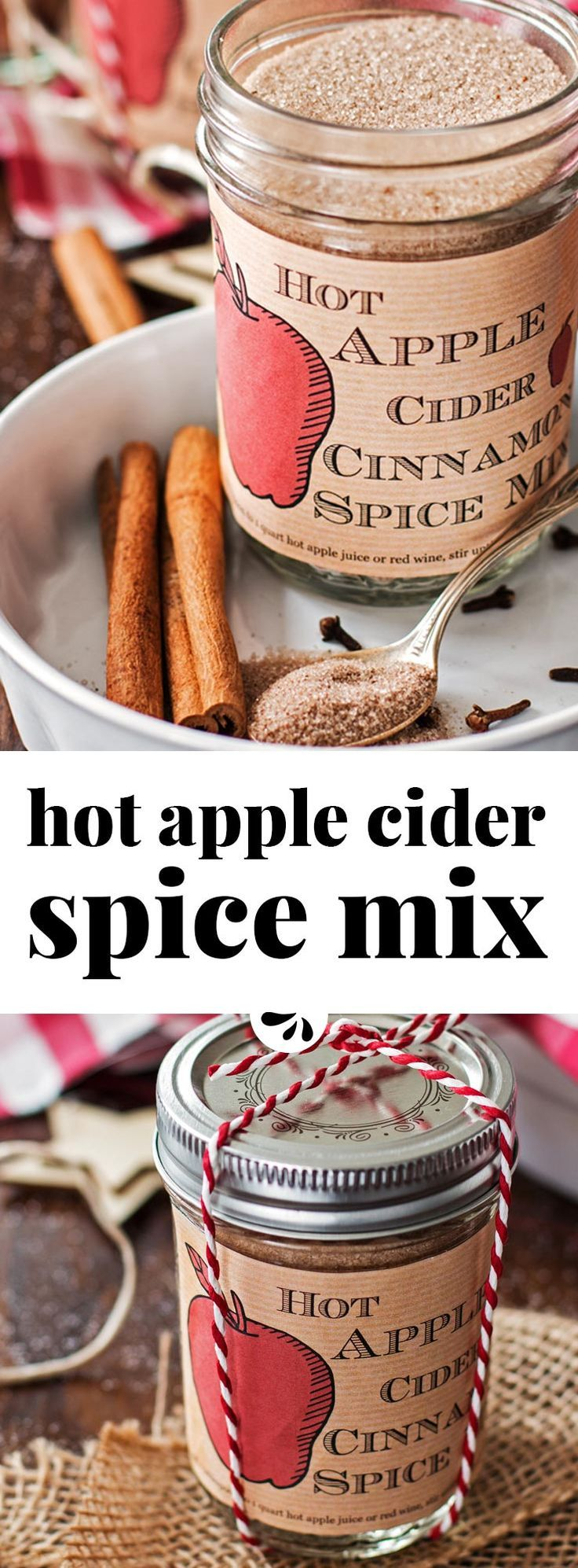 This recipe for homemade Hot Apple Cider Cinnamon Spice Mix is amazing! It's easy to make with few ingredients and makes for a perfect DIY Thanksgiving or Christmas food gift! Stir into hot apple juice or red wine for a delicious and warming holiday drink!