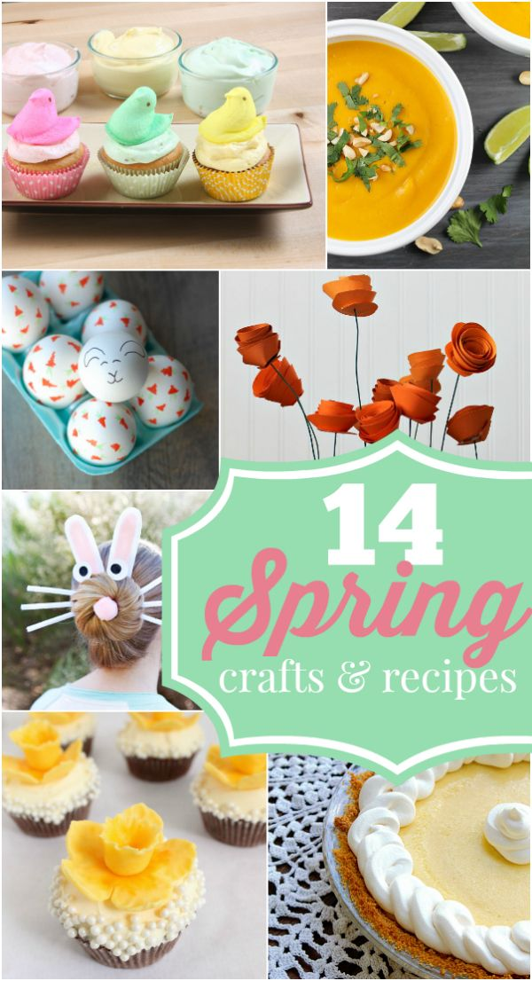 Get ready for Spring with these 14 spring crafts and recipes, so cute and yummy!