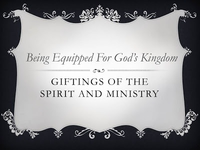 Giftings of the Spirit and Ministry