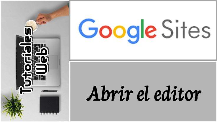 Google Sites Nuevo 2017 - Abrir el editor (español)