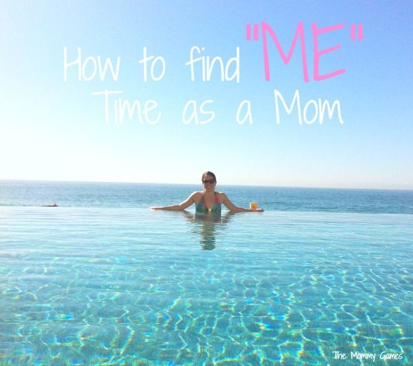 """How to Find """"Me"""" Time as a Mom"""