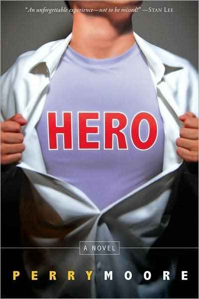 Hero , Perry Moore.