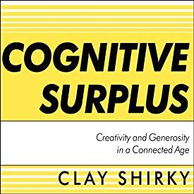 """Another must-listen from my #AudibleApp: """"Cognitive Surplus: Creativity and Generosity in a Connected Age"""" by Clay Shirky, narrated by Kevin Foley."""