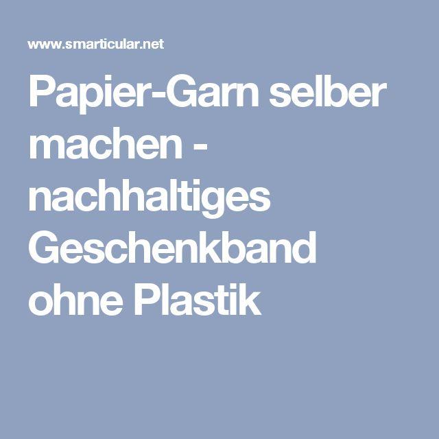 Papier-Garn selber machen - nachhaltiges Geschenkband ohne Plastik