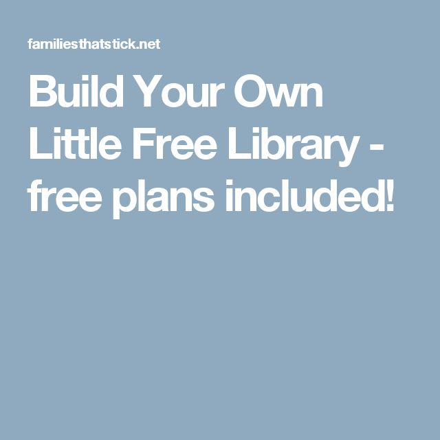 Build Your Own Little Free Library - free plans included!