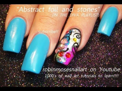 Nail art tutorial how-to foil nails with rhinestones on Neon BLUE robin moses design 696