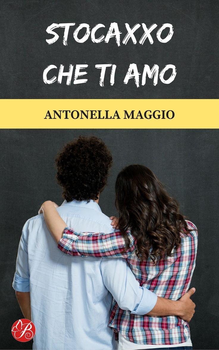 Titolo:  Stocaxxo che ti amo Autore:  Antonella Maggio Editore:  Butterfly Edizioni Pagine:  314 Prezzo:  ebook 2,99 € / cartaceo 15,...