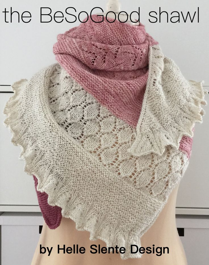 The BeSoGood shawl by Helle Slente Design - pattern launch imminent! | ravelry knitting pattern | lace knitting