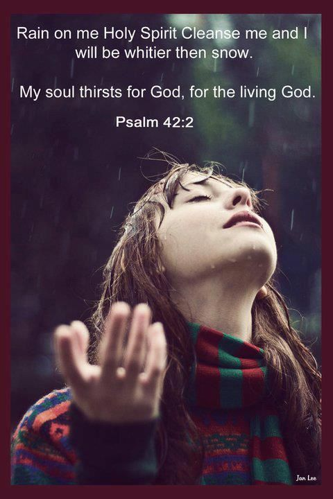 This scripture depicts the Holy Spirit as rain that cleanses us. I think the picture of the woman in the rain is a good way to illustrate this verse because it looks like she is opening herself to the rain and therefor being open to God and the Holy Spirit. It also brings a connection between baptism (water) and confirmation which completes baptism.
