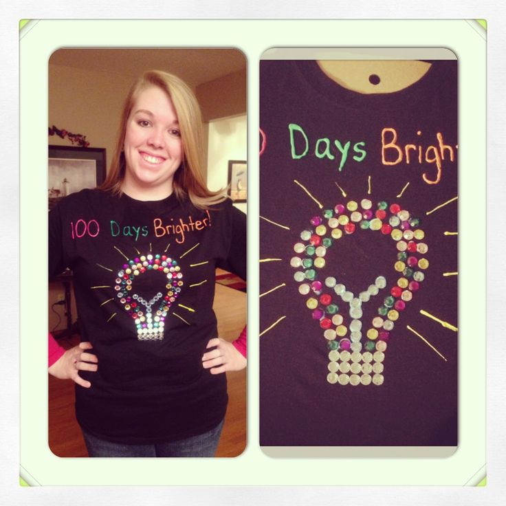 My 100th Day of School Shirt. I love being a teacher. 100 jewels making the lightbulb. I also used jewel it and puffy paint!