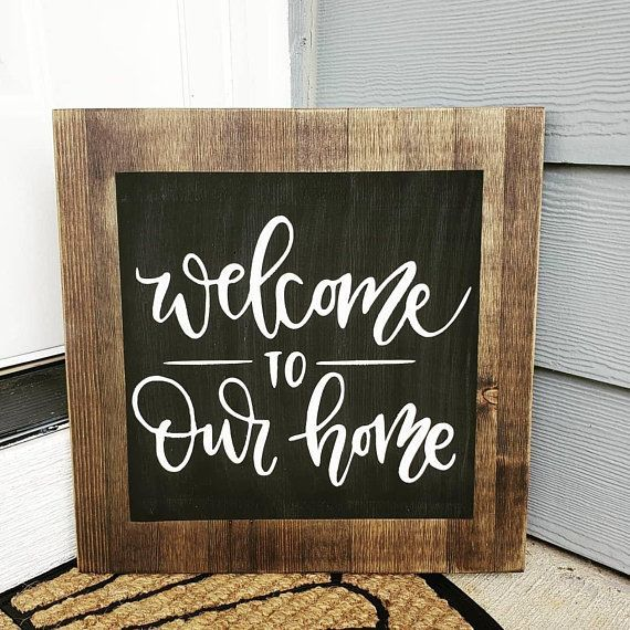 16x16 Welcome To Our Home Wooden Sign Home Decor Diy Chalkboard Sign Custom Wooden Signs Chalkboard Welcome Signs