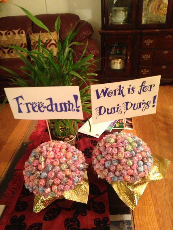 Work Is For Dum Dums Centerpiece Gift Ideas Pinterest