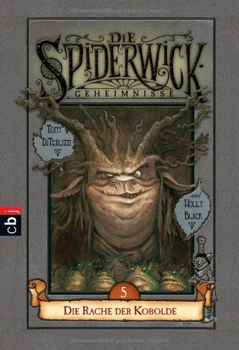 Die Spiderwick Geheimnisse - Die Rache der Kobolde: Band 5: Amazon.de: Holly Black, Tony DiTerlizzi, Anne Brauner: Bücher