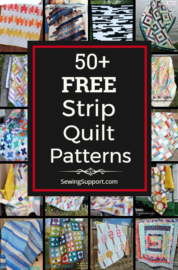 Free Quilt Patterns Using Strips 50 Free Strip Quilt Patterns Tutorials And Diy Sewing Projects Many Jelly Roll Quilt Patterns Strip Quilts Quilt Patterns