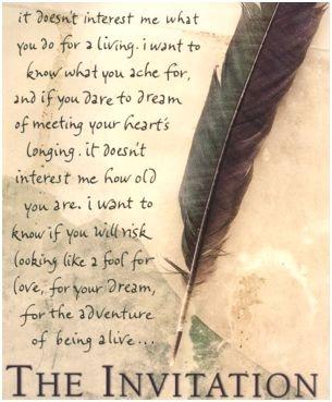 The Invitation ~ Oriah Mountain Dreamer