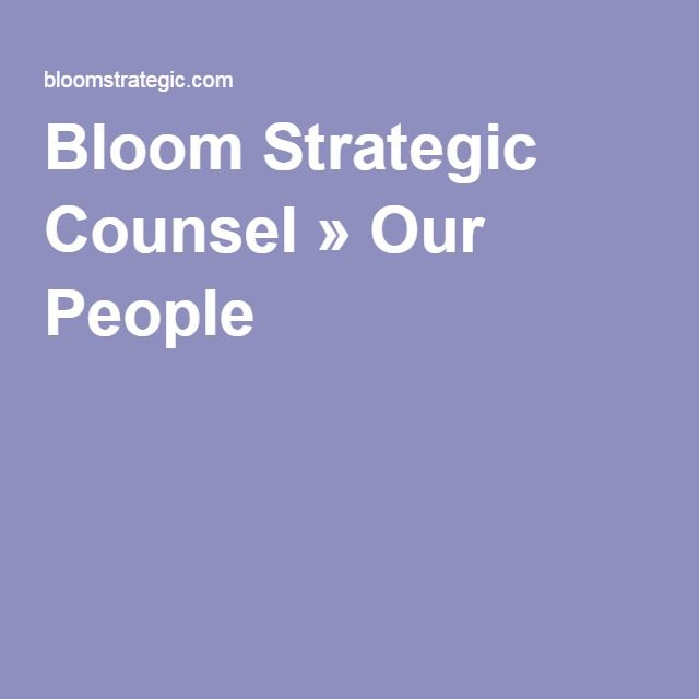 Bloom Strategic Counsel » Our People