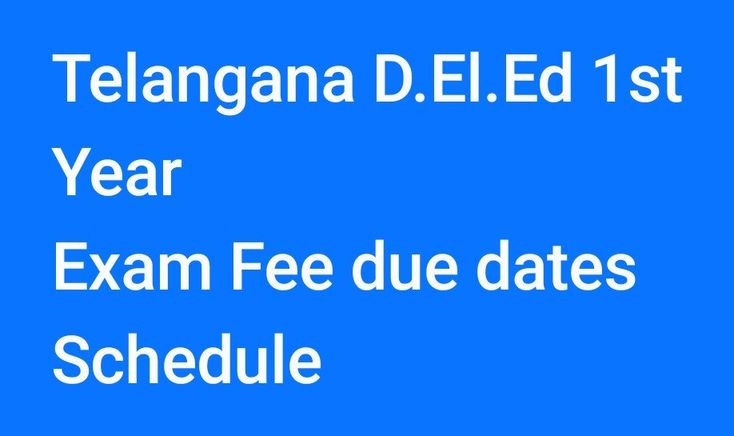 Telangana D.El.Ed 1st Year Exam Fee due dates Schedule, Telangana State Diploma in Elementary Education Exams Fee DatesNotificationhas released. The Studentswho enrolled in 2017-2019 students Fee Payment Detailsas per the Notificationno 06/C-1/TS /2018.More details at http://bse.telangana.gov.in/.