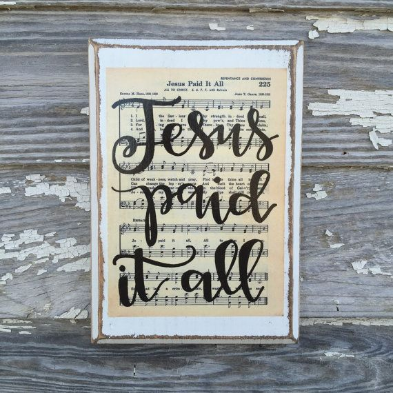 Jesus paid it all Hymn Board - hand lettered wood sign