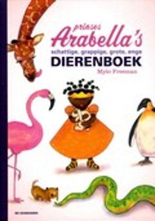 Prinses Arabella's schattige, grappige, grote, enge dierenboek van Mylo Freeman. Prinses Arabella en haar vrienden maken kennis met allerlei schattige, grappige, grote en enge dieren. Met weetjes over dieren als het spookdiertje, het aardvarken en de kakkerlak. Met felgekleurde aquarellen. Vanaf ca. 4 t/m 6 jaar.