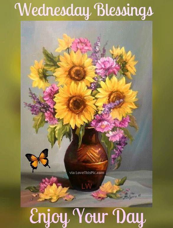 Wednesday Blessings Enjoy Your Day Good Morning Wednesday
