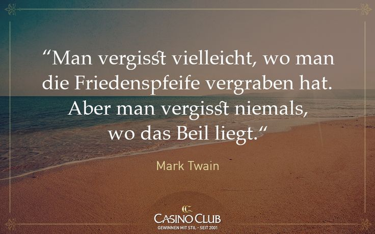 #Zitate #CasinoClub #MarkTwain