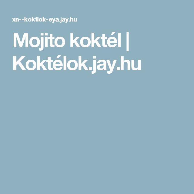 Mojito koktél | Koktélok.jay.hu