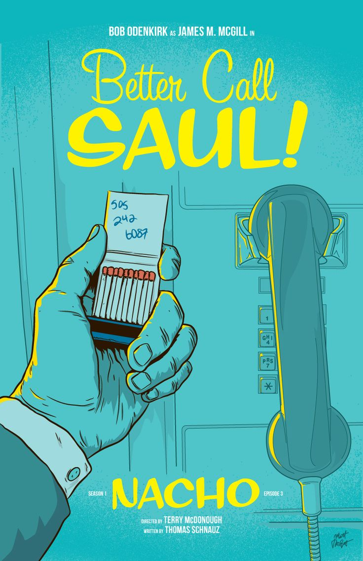 "Here's my poster for Better Call Saul episode three, ""Nacho."" I'm trying to do a poster for each episode because the show is so good!! You can see my episode one poster here, and my episode two poster..."