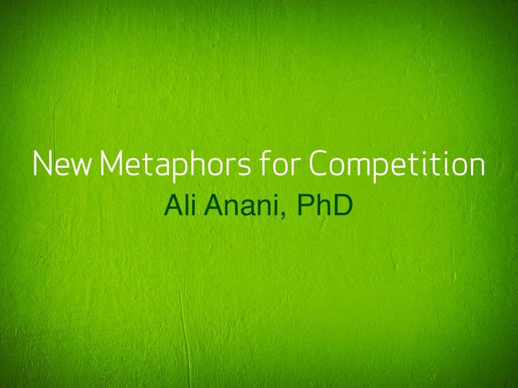 new-metaphors-for-competition by Ali Anani via Slideshare