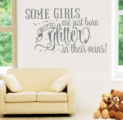 Some Girls Are Just Born With Glitter Wall Sticker