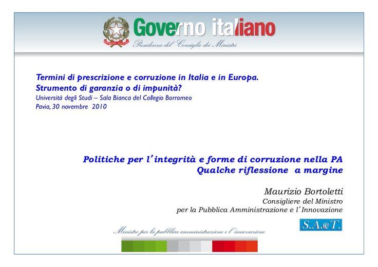 Bortoletti, corruzione e prescrizione, transparency international, pavia,30 novembre 2010 by Maurizio Bortoletti via slideshare