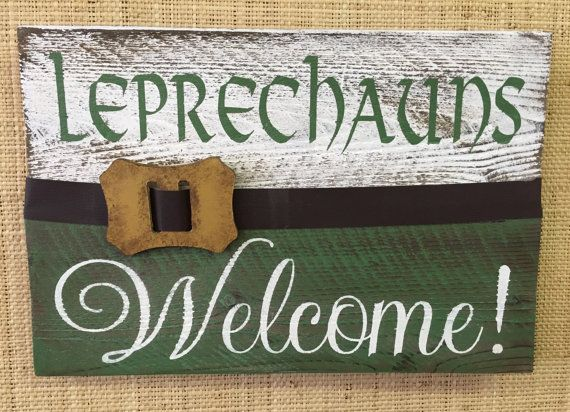 "Leprechauns Welcome! St. Patrick's Day Holiday/Seasonal Wood Sign  » Handmade & Painted, Rustic Distressed ""Pallet"" Sign"