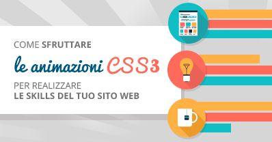 Come sfruttare le animazioni CSS3 per realizzare le skills del tuo sito web #tutorial #webdesign #skills #animation #CSS3