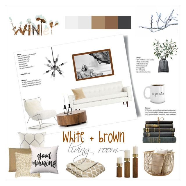 white and brown living room by levai-magdolna on Polyvore featuring interior, interiors, interior design, home, home decor, interior decorating, Design Within Reach, Mitchell Gold + Bob Williams, Madison Park and LSA International