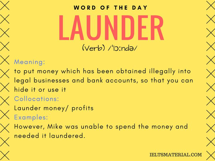 Launder – Word Of The Day For IELTS