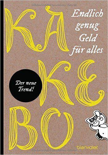 Kakebo: Endlich genug Geld für alles: Amazon.de: Sonja Hagemann: Bücher