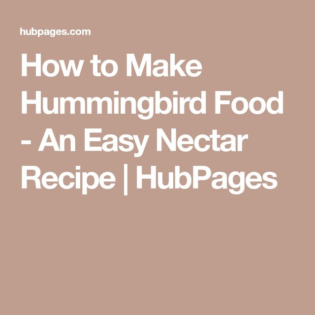 How to Make Hummingbird Food - An Easy Nectar Recipe | HubPages