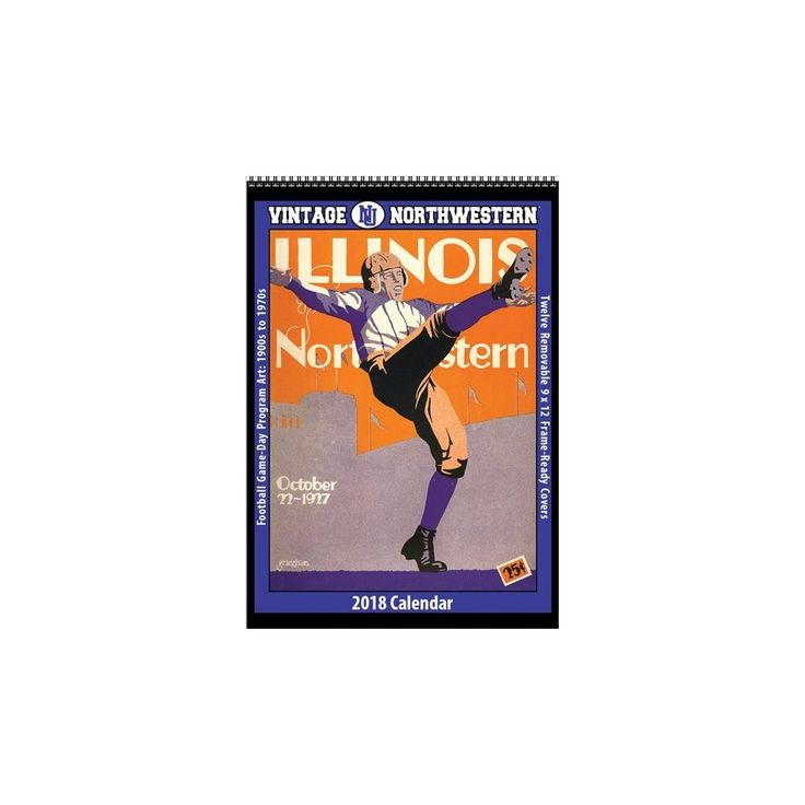 Vintage Northwestern Wildcats 2018 College Football Calendar : Football Game-day Program Art: 1900s to