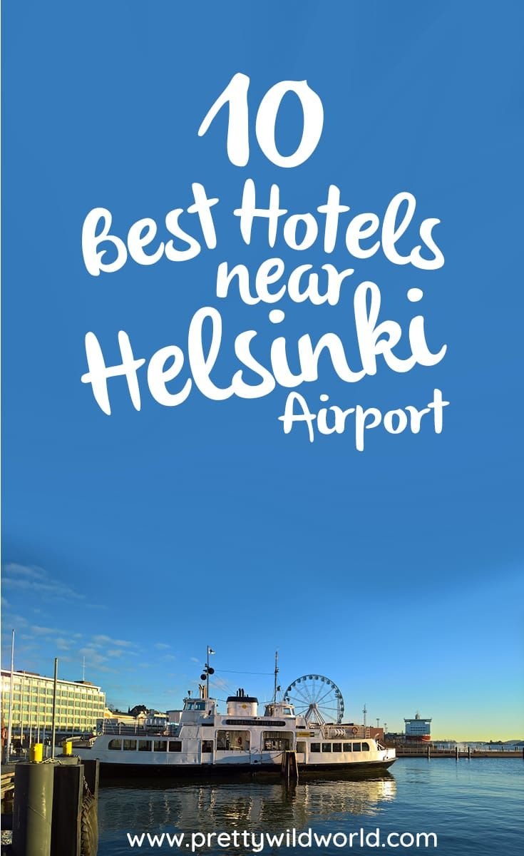 Have an early flight the next day? Here are the best hotels near Helsinki airport you can stay at to avoid all the hassle of making it to your flight!