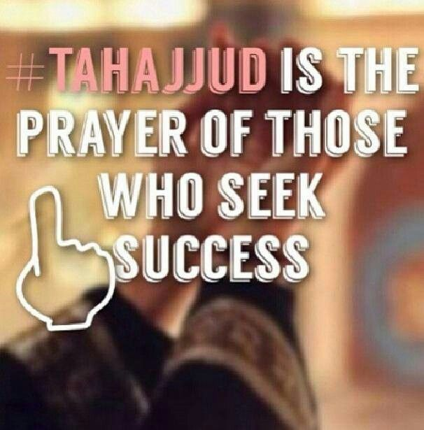 The importance of tahajjud